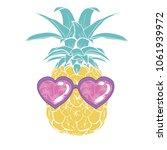 pineapple with glasses  design  ... | Shutterstock .eps vector #1061939972