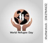 world refugee day vector... | Shutterstock .eps vector #1061964632