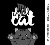black cat. lettering with text  ... | Shutterstock .eps vector #1062043892