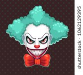scary clown face. bad clown... | Shutterstock .eps vector #1062129395