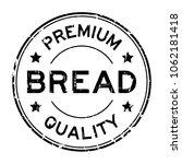 grunge black premium quality... | Shutterstock .eps vector #1062181418