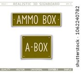 military signboard   ammo box.... | Shutterstock .eps vector #1062240782