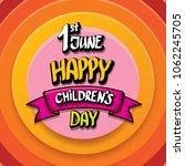 1 june international childrens...   Shutterstock .eps vector #1062245705