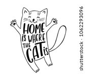 home is where the cat is.... | Shutterstock .eps vector #1062293096