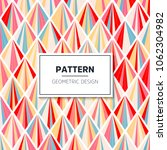 vector color pattern. geometric ... | Shutterstock .eps vector #1062304982