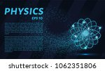 physics of particles.... | Shutterstock .eps vector #1062351806