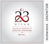 23 nisan cocuk bayrami vector... | Shutterstock .eps vector #1062467108
