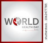 7 april world health day... | Shutterstock .eps vector #1062477785