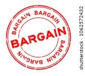 grunge red bargain word round... | Shutterstock .eps vector #1062572432