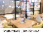 restaurant blurred background. | Shutterstock . vector #1062598865