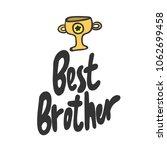 best brother. sticker for... | Shutterstock .eps vector #1062699458