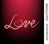 neon sign  the word love with... | Shutterstock .eps vector #1062793988
