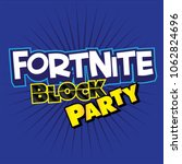 fortnite block party kids party ... | Shutterstock .eps vector #1062824696