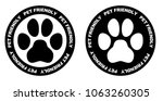 Stock vector pets allowed sign black and white paw symbol in circle with pet friendly text written on it 1063260305