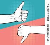hand thumb up thumb down... | Shutterstock .eps vector #1063320752
