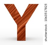 Letter Y 3d Wooden Isolated On...