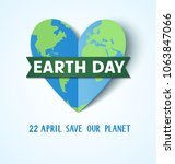 earth day. 22 april. save our... | Shutterstock .eps vector #1063847066