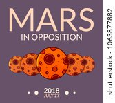 planet mars in opposition july... | Shutterstock .eps vector #1063877882