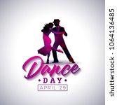 international dance day vector... | Shutterstock .eps vector #1064136485