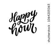 hand drawn lettering phrase... | Shutterstock .eps vector #1064205365