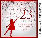 23 nisan cocuk bayrami vector...   Shutterstock .eps vector #1064234768