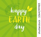 happy earth day greeting card.... | Shutterstock .eps vector #1064299985