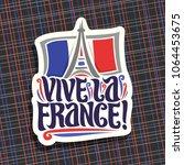 vector logo for motto vive la... | Shutterstock .eps vector #1064453675