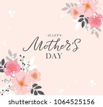 happy mother's day handwritten... | Shutterstock .eps vector #1064525156