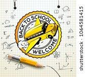 welcome back to school logo ...   Shutterstock .eps vector #1064581415