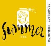 summer time. calligraphy... | Shutterstock .eps vector #1064609792