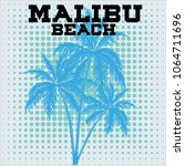 t shirts in palm trees malibu... | Shutterstock .eps vector #1064711696