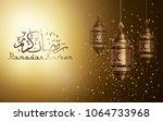 ramadan kareem background ... | Shutterstock .eps vector #1064733968