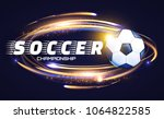 soccer ball with light effects. ... | Shutterstock .eps vector #1064822585