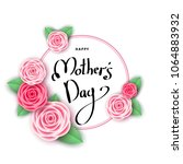happy mother's day greeting... | Shutterstock .eps vector #1064883932