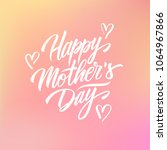 happy mother's day greeting... | Shutterstock . vector #1064967866