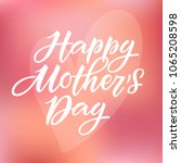 happy mother's day card.... | Shutterstock .eps vector #1065208598