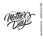 happy mother's day calligraphic ... | Shutterstock .eps vector #1065212768