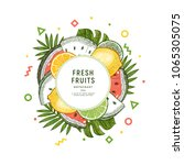 fresh fruit design round... | Shutterstock .eps vector #1065305075