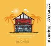 alcohol bar at beach  building...   Shutterstock .eps vector #1065425222