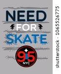 new york need for skate t shirt ... | Shutterstock .eps vector #1065526775