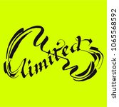 unlimited lettering calligraphy | Shutterstock .eps vector #1065568592
