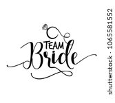 'team Bride'  Hand Lettering...