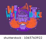 design t shirt we want to dance ... | Shutterstock .eps vector #1065763922