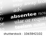 Small photo of absentee word in a dictionary. absentee concept.