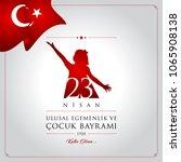 23 nisan cocuk bayrami vector... | Shutterstock .eps vector #1065908138