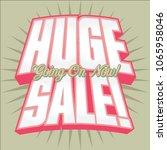 huge sale headline vector... | Shutterstock .eps vector #1065958046