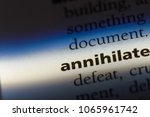 Small photo of annihilate word in a dictionary. annihilate concept.