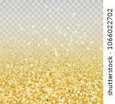 gold glitter particles and... | Shutterstock . vector #1066022702
