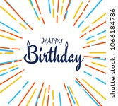 abstract happy birthday... | Shutterstock .eps vector #1066184786