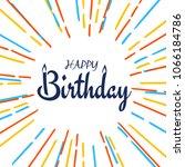 abstract happy birthday... | Shutterstock .eps vector #1066184786
